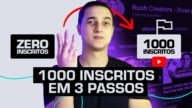 Como conseguir 1000 inscritos no YouTube